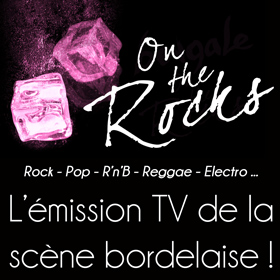 on-th-rocks-music-tv-show-bordeaux-metropole.jpg